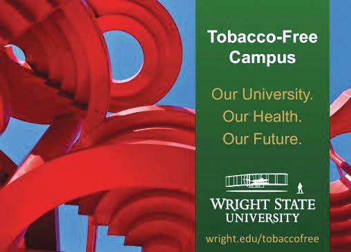 Submitted photo Wright State University became a tobacco-free campus on July 1. They tabacco free signs can be seen on campus.